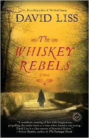The Whiskey Rebels by David Liss: Book Cover