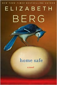 Home Safe by Elizabeth Berg: Book Cover