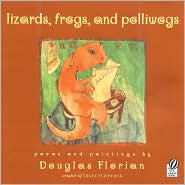 Lizards, Frogs, And Polliwogs by Douglas Florian: Book Cover