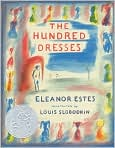Book Cover Image. Title: The Hundred Dresses, Author: by Eleanor Estes
