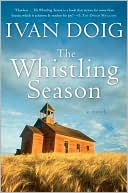 The Whistling Season by Ivan Doig: Book Cover