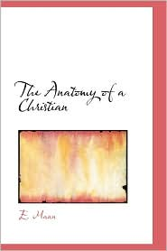 the anatomy of a christian