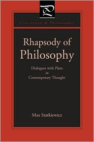 Rhapsody of Philosophy : Dialogues With Plato in Contemporary Thought