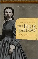 The Blue Tattoo : the Life of Olive Oatman