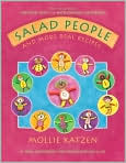 Book Cover Image. Title: Salad People and More Real Recipes:  A New Cookbook for Preschoolers and Up, Author: by Mollie Katzen