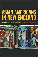 Asian Americans in New England : Culture and Community