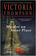 Murder on Astor Place (Gaslight Mystery Series #1)