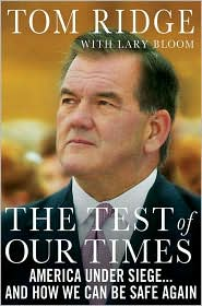 The Test of Our Times by Tom Ridge: Book Cover