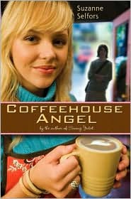 Coffeehouse Angel by Suzanne Selfors: Book Cover