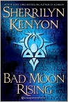 Book Cover Image. Title: Bad Moon Rising (Dark-Hunter Series #13), Author: by Sherrilyn Kenyon