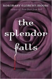 The Splendor Falls by Rosemary Clement-Moore: Book Cover