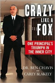Crazy Like a Fox by Dr. Ben Chavis: Book Cover