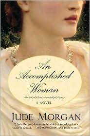 Accomplished Woman by Jude Morgan: Book Cover