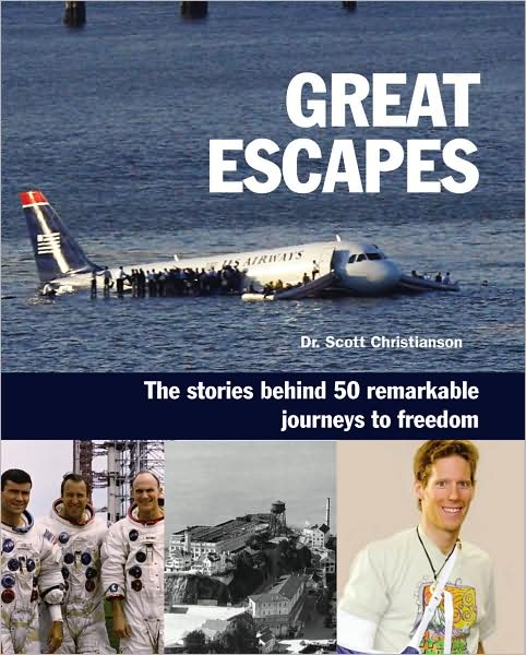 Great Escapes by Scott Christianson