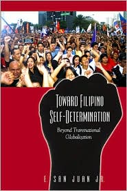 Toward Filipino Self-Determination : Beyond Transnational Globalization