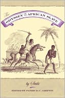 Odyssey of an African Slave