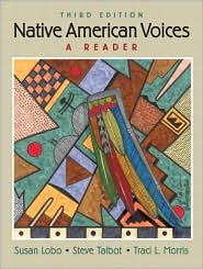 Native American Voices : a Reader