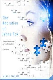 The adoration of jenna fox mary e pearson