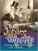 From Jubilee to Hip Hop : Readings in African American Music