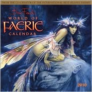 2010 World of Faerie Wall Calendar by Brian Froud: Calendar Cover