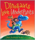 Book Cover Image. Title: Dinosaurs Love Underpants, Author: by Claire Freedman