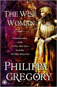 The Wise Woman by Philippa Gregory: Book Cover