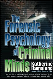 The Forensic Psychology of Criminal Minds by Katherine Ramsland: Book Cover