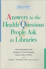 Answers to the Health Questions People Ask in Libraries. Book cover used with permission from BN.com.