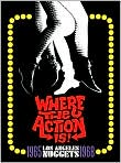 CD Cover Image. Title: Where the Action Is! Los Angeles Nuggets 1965-1968