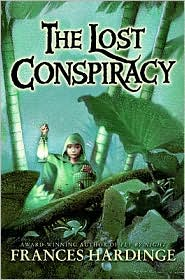 The Lost Conspiracy by Frances Hardinge: Book Cover