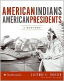 American Indians / American Presidents : a History