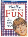 Book Cover Image. Title: Molly Just For Fun:  The Make it, Play it, Solve it Book of Fun, Author: by Teri Witkowski