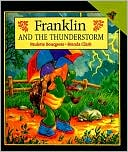 Franklin and the Thunderstorm by Paulette Bourgeois: Book Cover