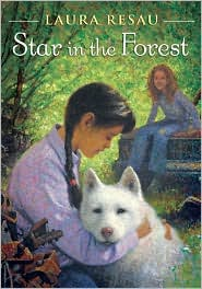 Star in the Forest by Laura Resau: Book Cover