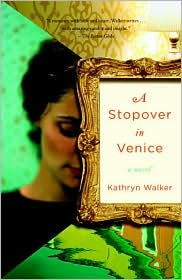 A Stopover in Venice by Kathryn Walker: Book Cover