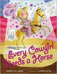 Every Cowgirl Needs a Horse by Rebecca Janni: Book Cover