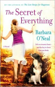 The Secret of Everything by Barbara O'Neal: Book Cover