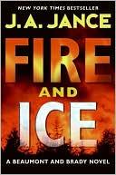 Fire and Ice  (Joanna Brady Series #14)  by J. A. Jance (July 2009)