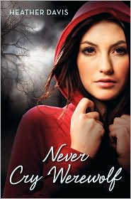 Never Cry Werewolf by Heather Davis: Book Cover