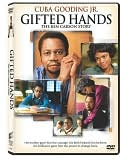 Gifted Hands : The Ben Carson Story