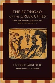 The Economy of the Greek Cities : From the Archaic Period to the Early Roman Empire