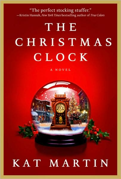 The Christmas Clock, by Kat Martin