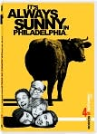 Video/DVD. Title: It's Always Sunny in Philadelphia - Season 4