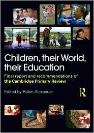 Children, their World, their Education:...