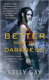 The Better Part of Darkness by Kelly Gay: Book Cover