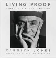 Living Proof: Courage in the Face of AIDS