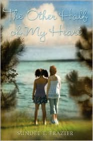 The Other Half of My Heart by Sundee Tucker Frazier: Book Cover