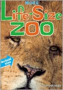 More Life-Size Zoo
