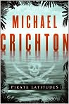 Book Cover Image. Title: Pirate Latitudes, Author: by Michael Crichton