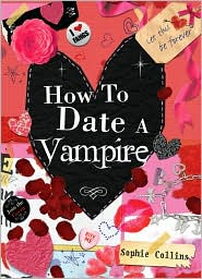How to Date a Vampire by Sophie Collins: Book Cover